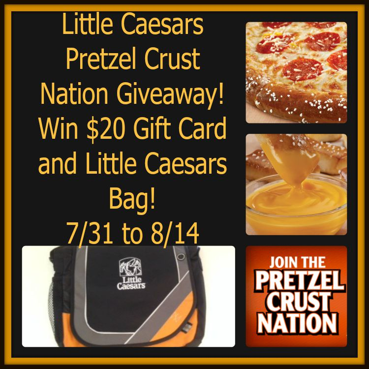 Little Caesars Pretzel Crust Nation Gift Card Giveaway. Ends 8/14